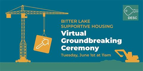 Bitter Lake Supportive Housing Virtual Groundbreaking Ceremony, Jun 1, at 11 a.m.