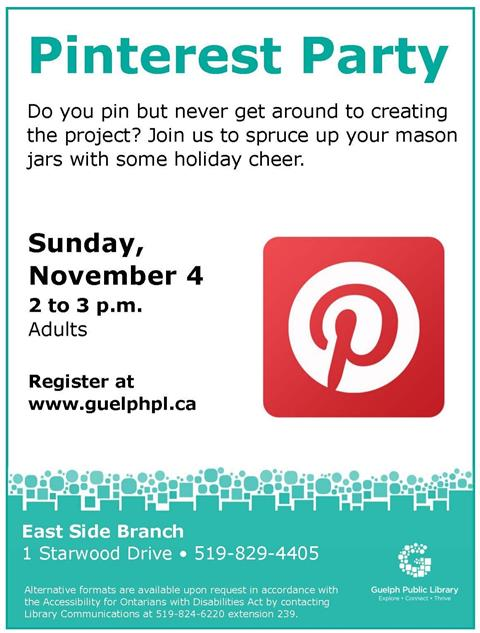Do you pin but never get around to creating the project? Let us make the preparations for you so you can enjoy a stress free afternoon of crafting. Join us to spruce up your mason jars with some holiday cheer. Please register for the Sunday November 4 session, 2 p.m. in our East Side Branch.
