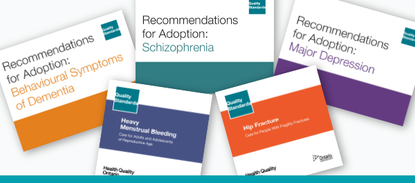 Five images of the Quality Standards and Recommendations for Adoption report covers for Behavioural Symptoms of Dementia, Schizophrenia, Heavy Menstrual Bleeding, Hip Fracture and Major Depression.