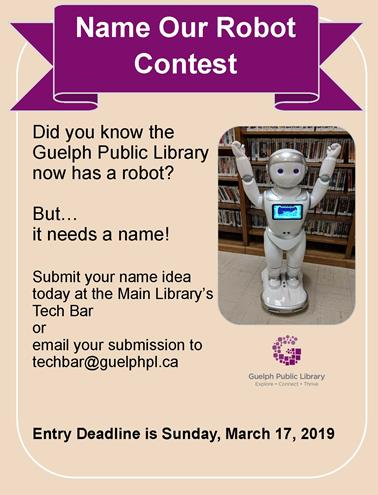 Drop by the Main Library to name our new iPal Robot or email your submission to techbar@guelphpl.ca