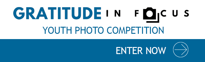 Words: Gratitude in focus. Youth photo competition. Enter now. And an arrow.