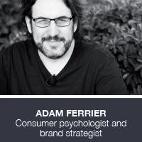 Adam Ferrier, Consumer psychologist and brand strategist