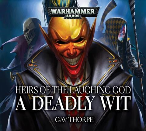 Cover of A Deadly Wit by Gav Thorpe