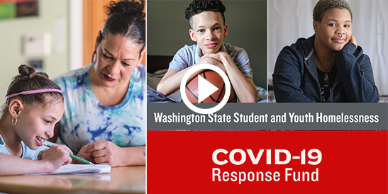 Power of Partnership: Washington State Student and Youth Homelessness COVID-19 Response Fund