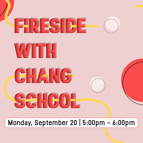 Fireside with the Chang School