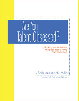 Are You Talent Obsessed?