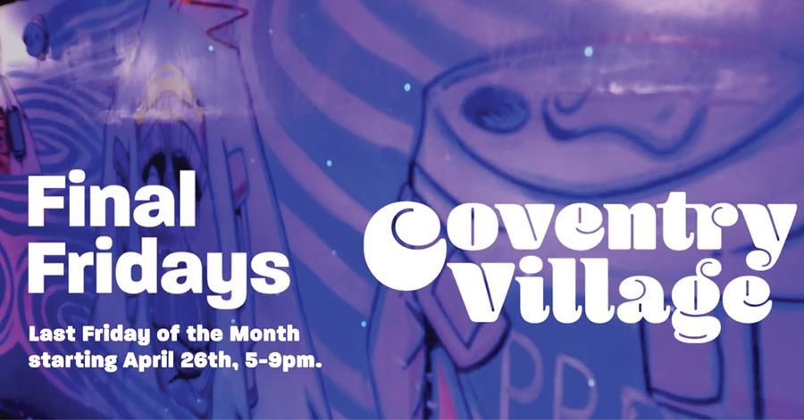 Coventry Village Final Fridays Events and Specials