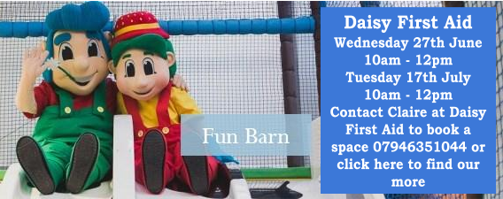 Bury Lane Fun Barn Daisy First Aid June & July 2018