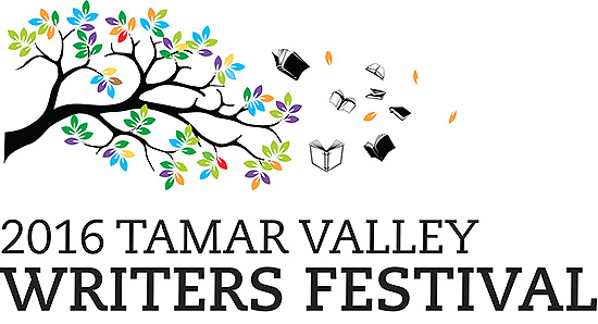 2016 TAMAR VALLEY WRITERS' FESTIVAL