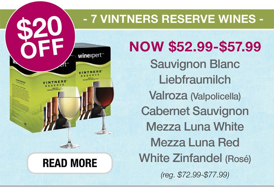 $20 OFF 7 Vintners Reserve Wines. Click to see all.