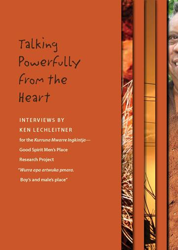 Kurruna Mwarre Ingkintja Transcript – Interviews 'Talking Powerfully from the Heart'