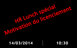 HR Lunch licenciement