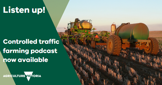 Listen up! Controlled traffic farming podcast now available