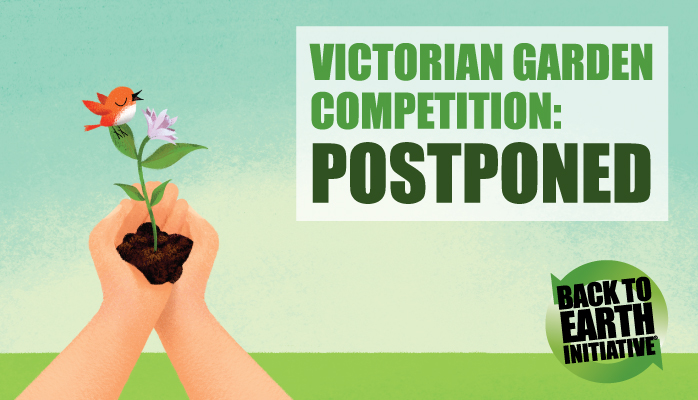 Victorian Garden Competition postponed