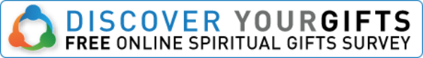 Discover Your Gifts: Free Online Spiritual Gifts Survey