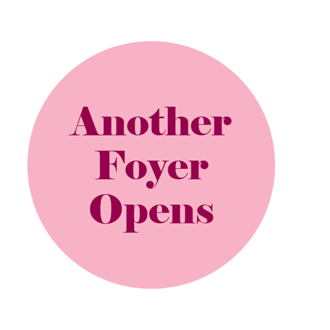 Another Foyer Opens