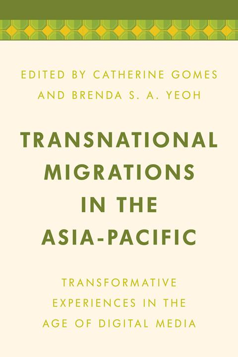 Transnational Migrations in the Asia-Pacific Transformative Experiences in the Age of Digital Media