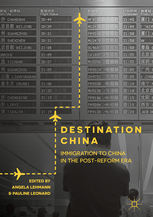 Destination China: Immigration to China in the Post-Reform Era
