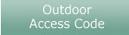 Outdoor Access Code