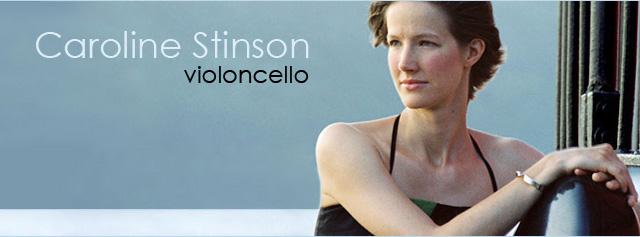 Caroline Stinson - Violoncello