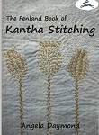 The Fenland Book of Kantha Stitching by Angela Daymond