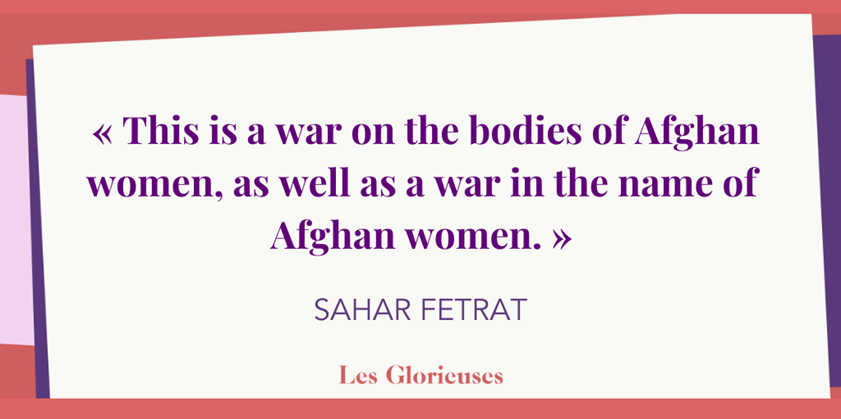 This is a war on the bodies of Afghan women, as well as a war in the name of Afghan women
