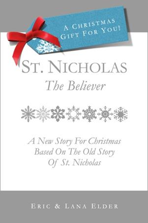 """Get """"St Nicholas: The Believer"""" in paperback"""