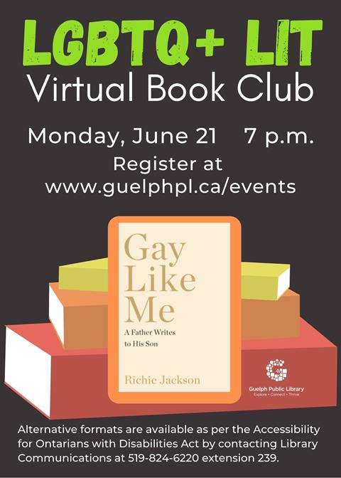 Register for the library's virtual event, LBGTQ+ Lit Book club on Monday, June 21 at 7 p.m. We will be discussing the book, Gay Like Me.