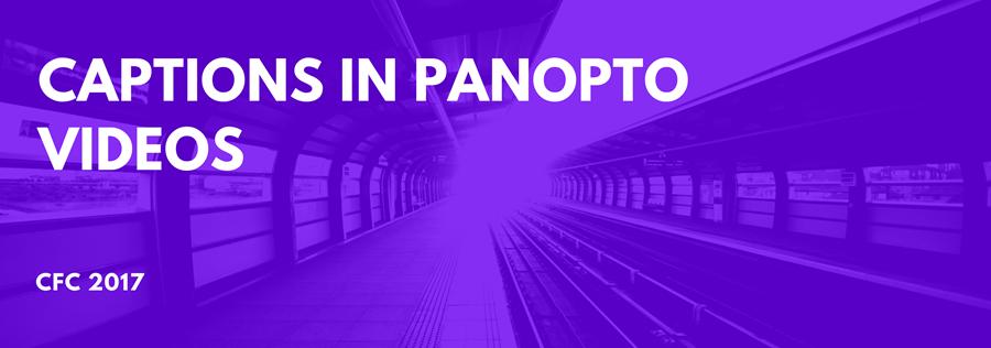 Enabling Captions in Panopto