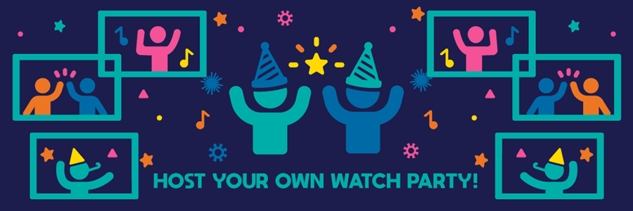 "img: ""Host your own watch party!"""