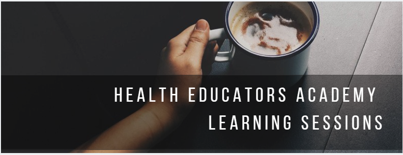 Health Educators Academy Learning Sessions