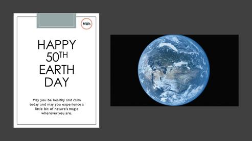 Wishing you a happy 50th Earth Day.