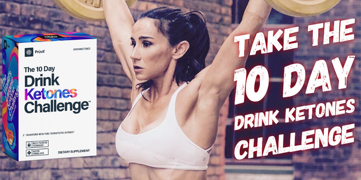 The 10 Day Drink Ketones Challenge