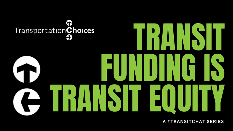 """Green text on black background stating """"Transit funding is transit equity."""""""