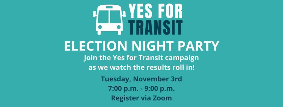 Yes for Transit Election Night Party Invitation