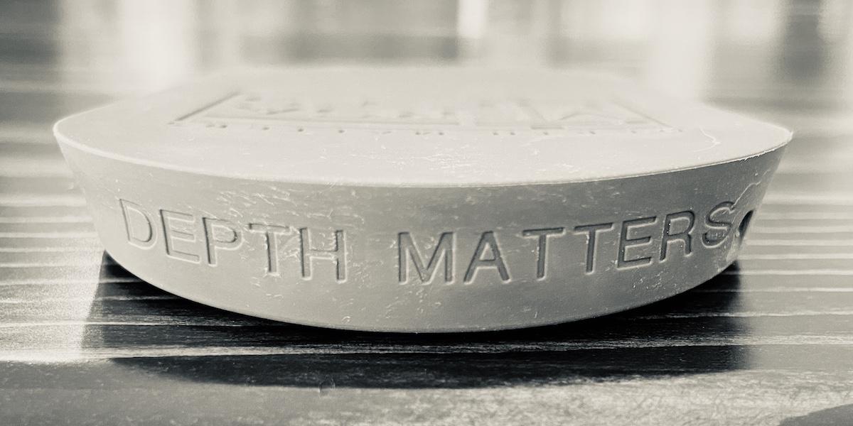 Depth Matters: It's More Than A Slogan