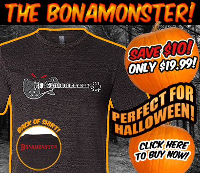 The Bonamonster! Save $10! Only $19.99! Perfect for Halloween! Click here to buy now!