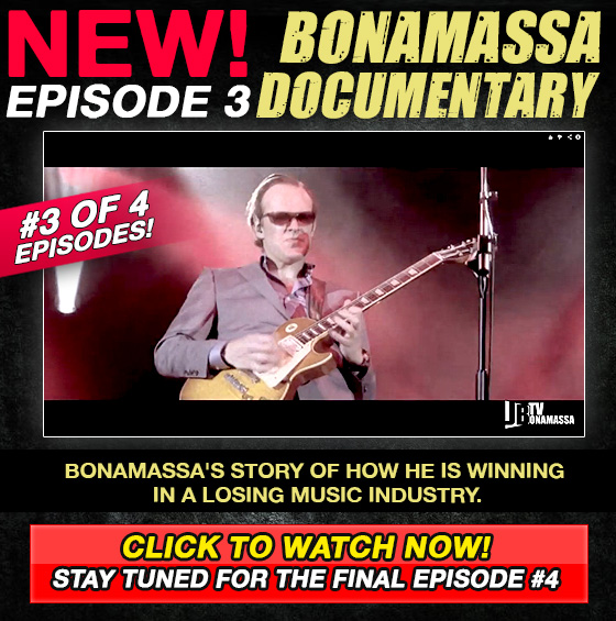 The Joe Bonamassa Documentary Episode 3 of 4. Hear Bonamassa's story of how he is winning in a losing music Industry. Watch now and stay tuned for the last episode!