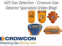 H2S Gas Detection – Crowcon Gas Detector Specialists (Video Blog)