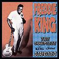 Freddie King - The Complete King Federal Singles