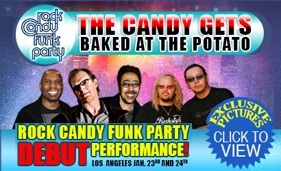 The Candy Gets Baked at the Potato. Rock Candy Funk Party Debut Performance. View here